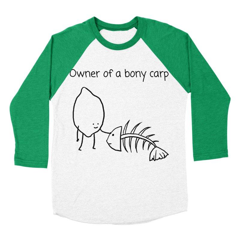 Owner of a bony carp Men's Baseball Triblend Longsleeve T-Shirt by 1 OF MANY LAURENS