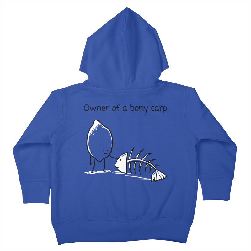 Owner of a bony carp Kids Toddler Zip-Up Hoody by 1 OF MANY LAURENS