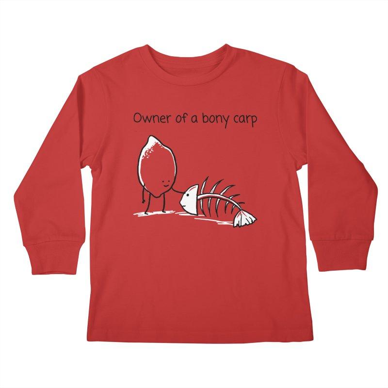 Owner of a bony carp Kids Longsleeve T-Shirt by 1 OF MANY LAURENS