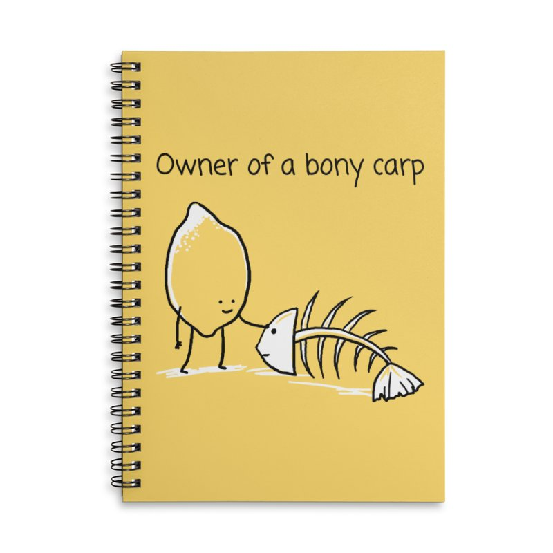 Owner of a bony carp Accessories Lined Spiral Notebook by 1 OF MANY LAURENS