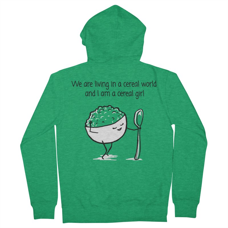 I am a cereal girl Women's Zip-Up Hoody by 1 OF MANY LAURENS