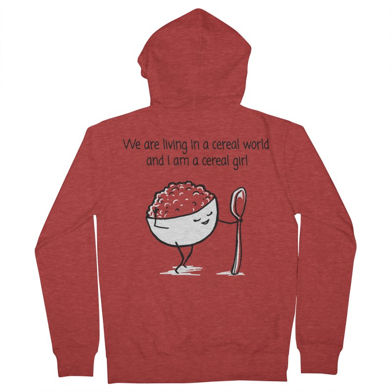 I am a cereal girl Men's French Terry Zip-Up Hoody by 1 OF MANY LAURENS