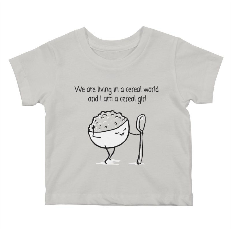 I am a cereal girl Kids Baby T-Shirt by 1 OF MANY LAURENS