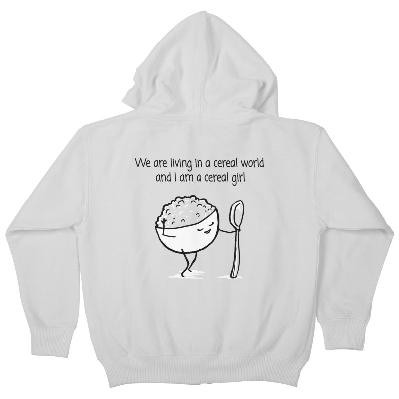 I am a cereal girl Kids Zip-Up Hoody by 1 OF MANY LAURENS