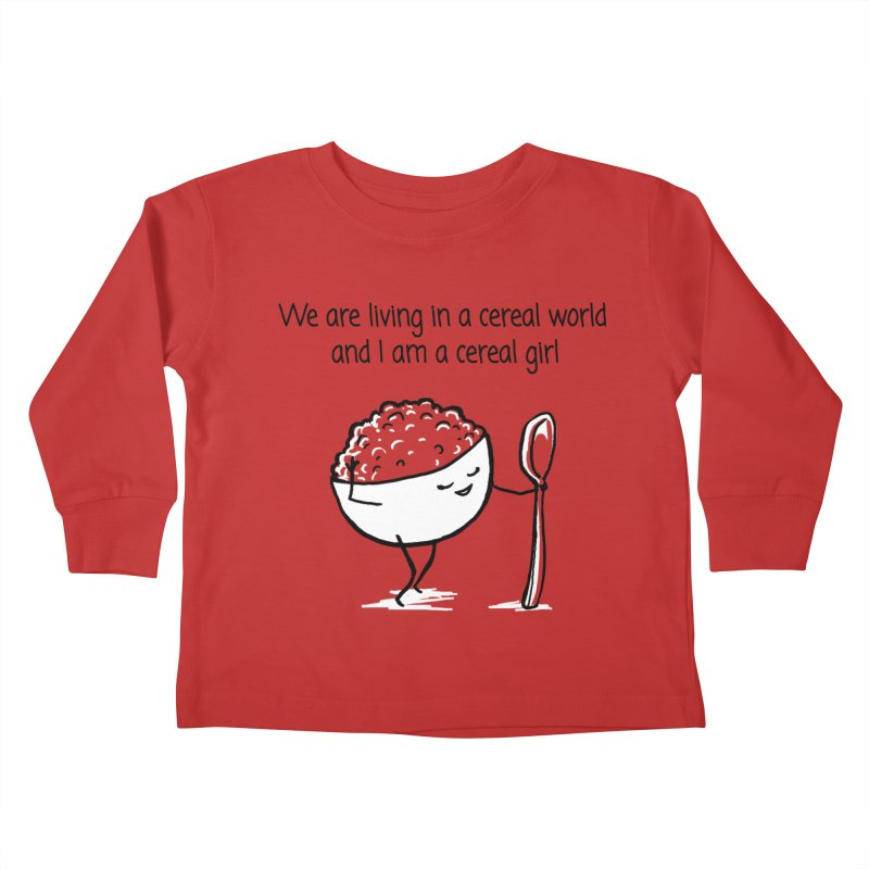 I am a cereal girl Kids Toddler Longsleeve T-Shirt by 1 OF MANY LAURENS