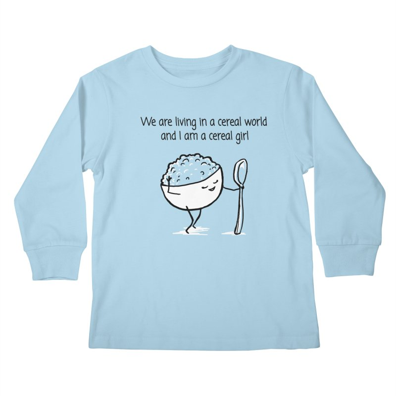 I am a cereal girl Kids Longsleeve T-Shirt by 1 OF MANY LAURENS