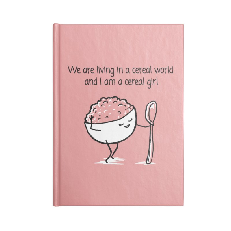 I am a cereal girl Accessories Lined Journal Notebook by 1 OF MANY LAURENS