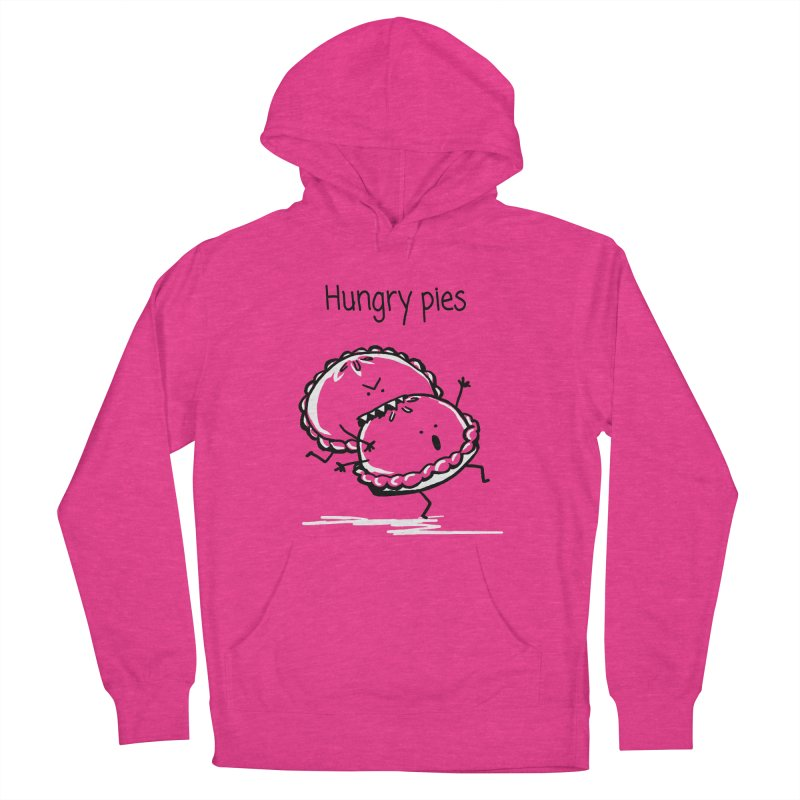 Hungry pies Women's French Terry Pullover Hoody by 1 OF MANY LAURENS