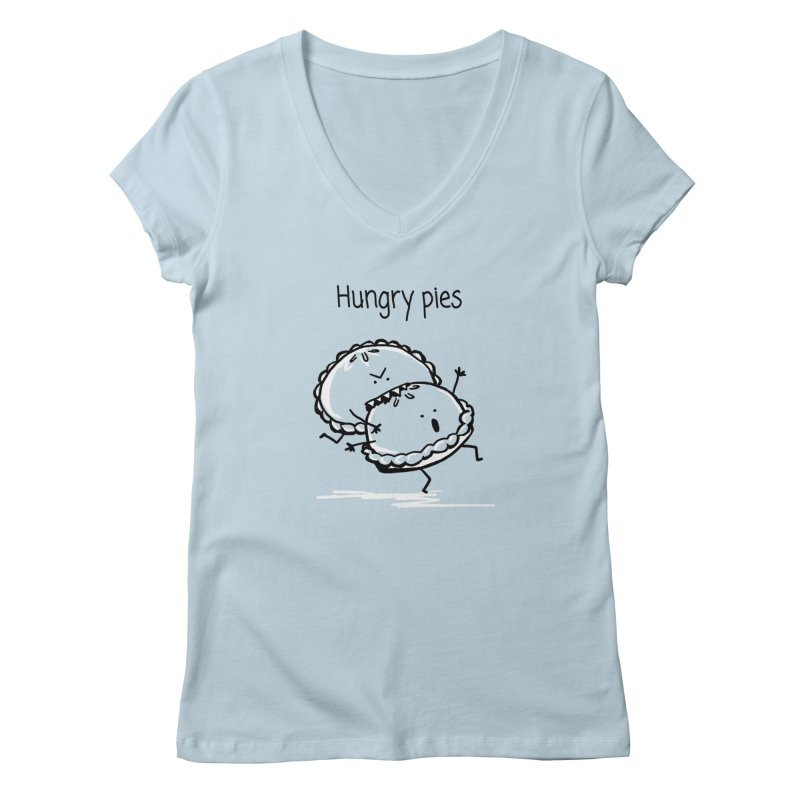 Hungry pies Women's V-Neck by 1 OF MANY LAURENS