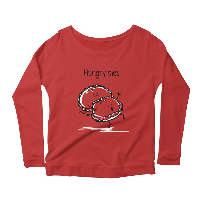 Hungry pies Women's Longsleeve Scoopneck  by 1 OF MANY LAURENS