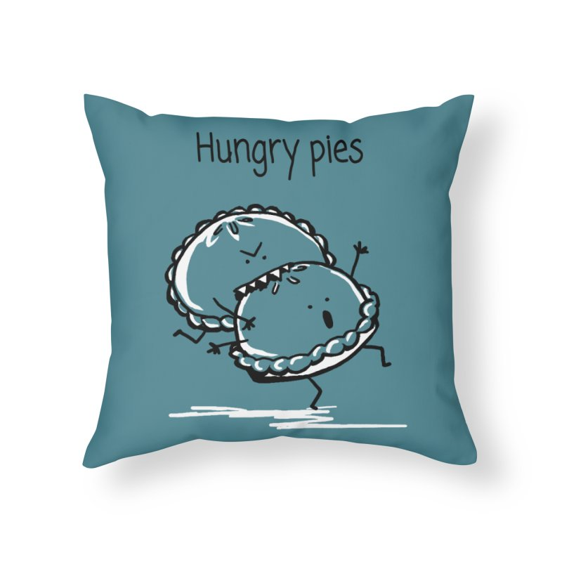 Hungry pies Home Throw Pillow by 1 OF MANY LAURENS