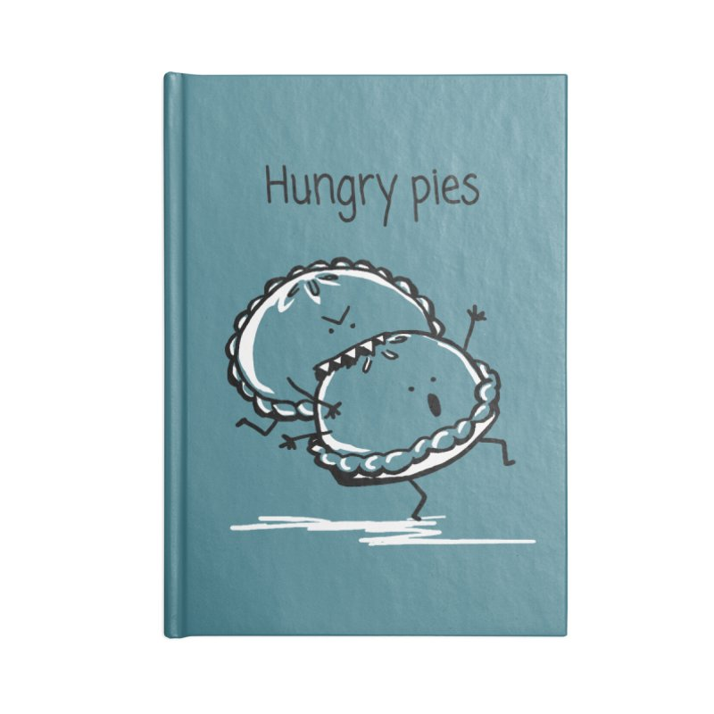 Hungry pies Accessories Blank Journal Notebook by 1 OF MANY LAURENS