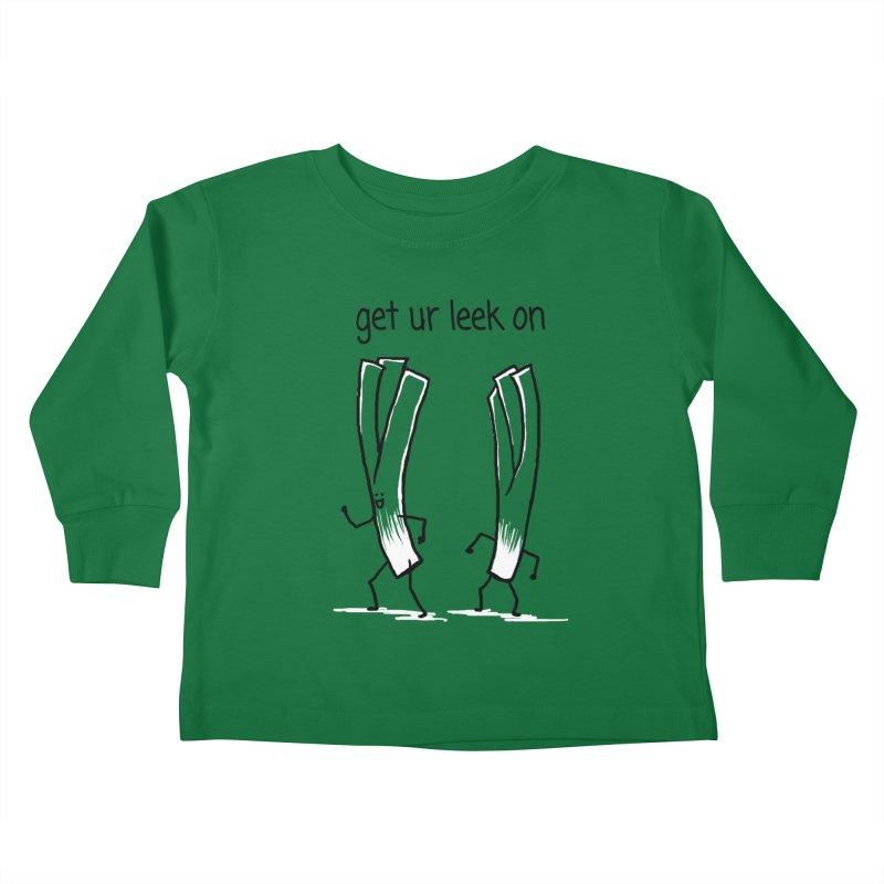 get ur leek on Kids Toddler Longsleeve T-Shirt by 1 OF MANY LAURENS