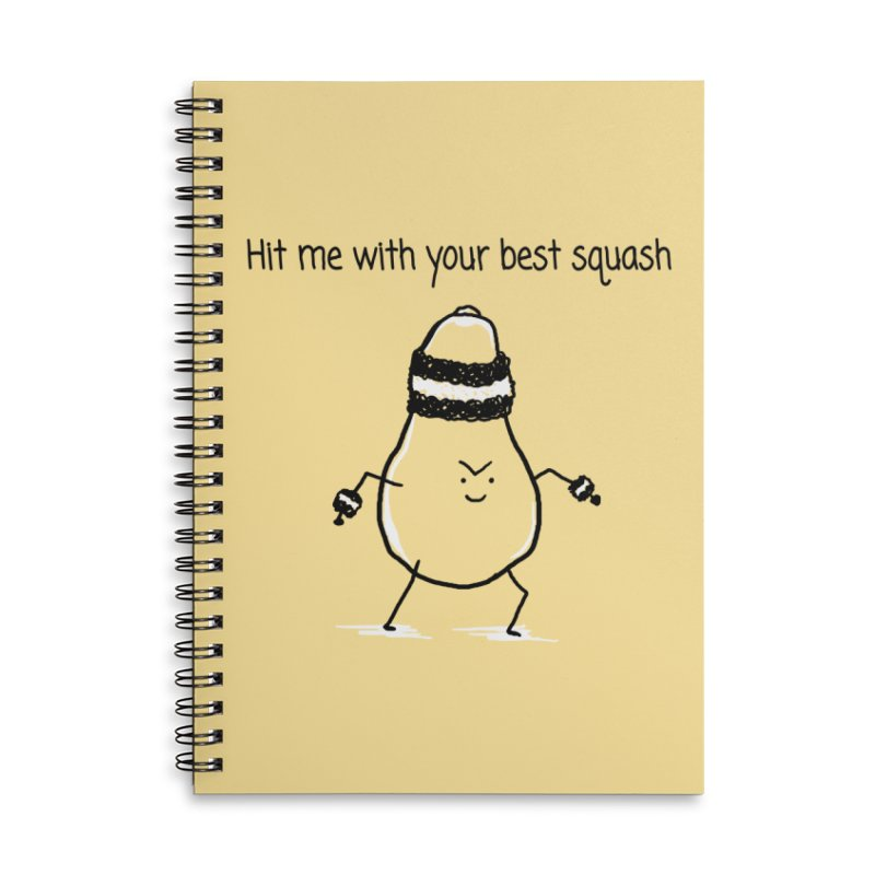 Hit me with your best squash Accessories Lined Spiral Notebook by 1 OF MANY LAURENS