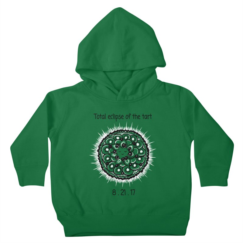Total eclipse of the tart Kids Toddler Pullover Hoody by 1 OF MANY LAURENS