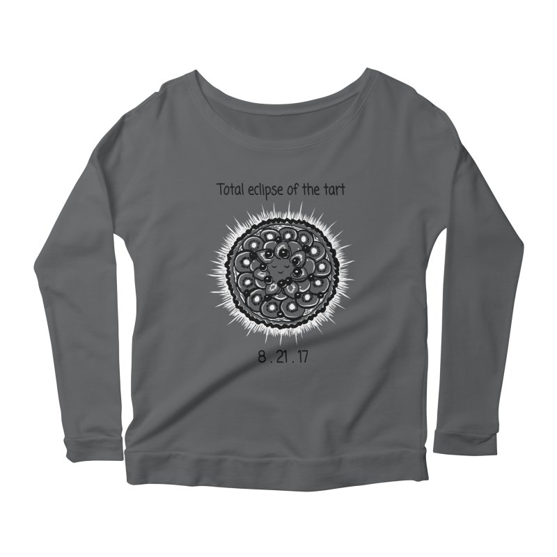 Total eclipse of the tart Women's Scoop Neck Longsleeve T-Shirt by 1 OF MANY LAURENS