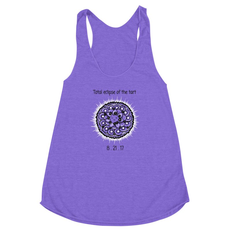 Total eclipse of the tart Women's Racerback Triblend Tank by 1 OF MANY LAURENS