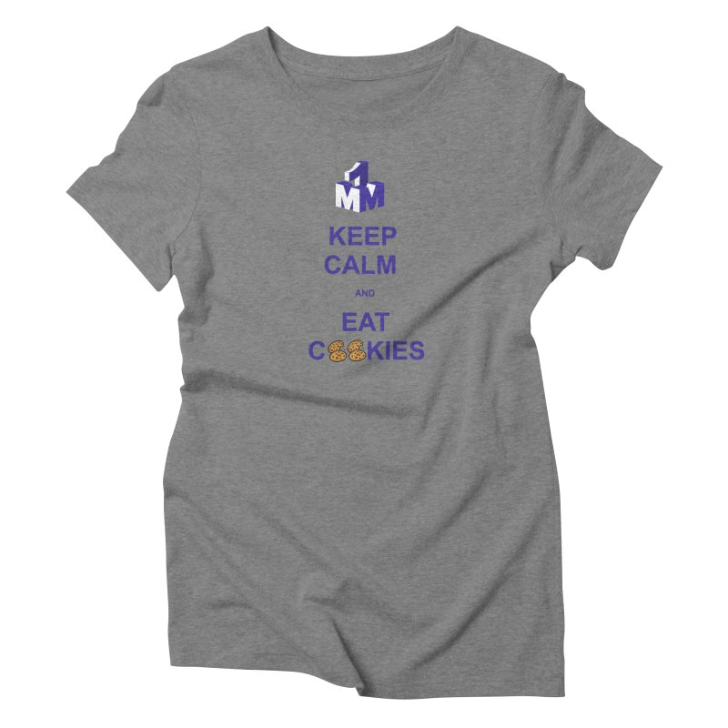 Keep Calm Women's Triblend T-Shirt by 1madmamma's Shop