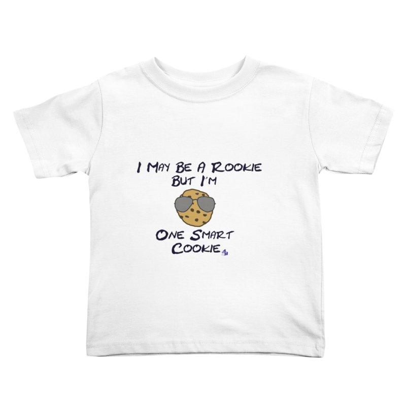 Cookie Rookie Kids Toddler T-Shirt by 1madmamma's Shop