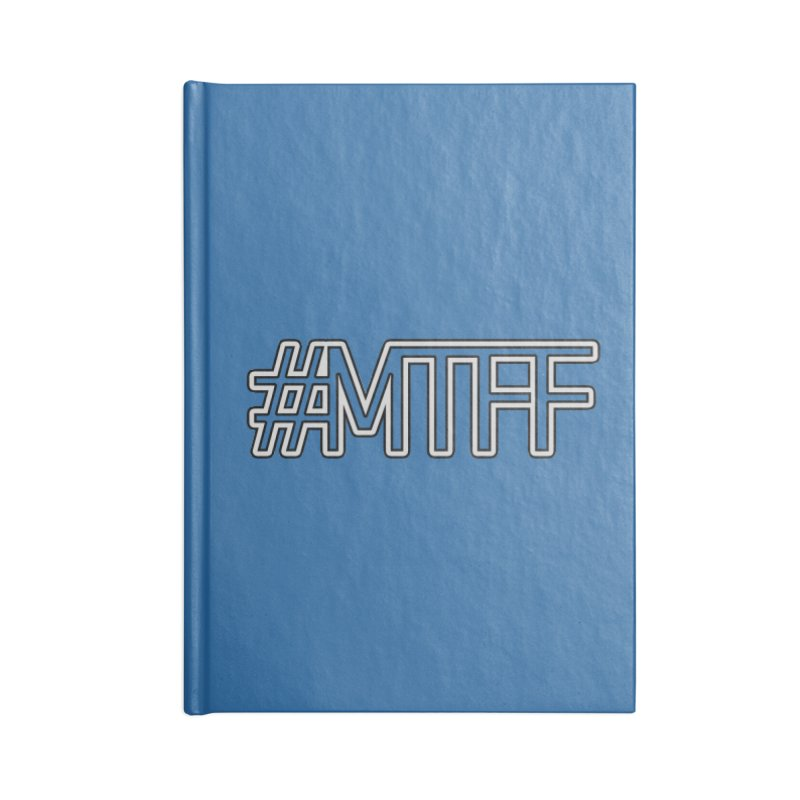 #MTFF Accessories Blank Journal Notebook by 21 Squirrels Brewery Shop