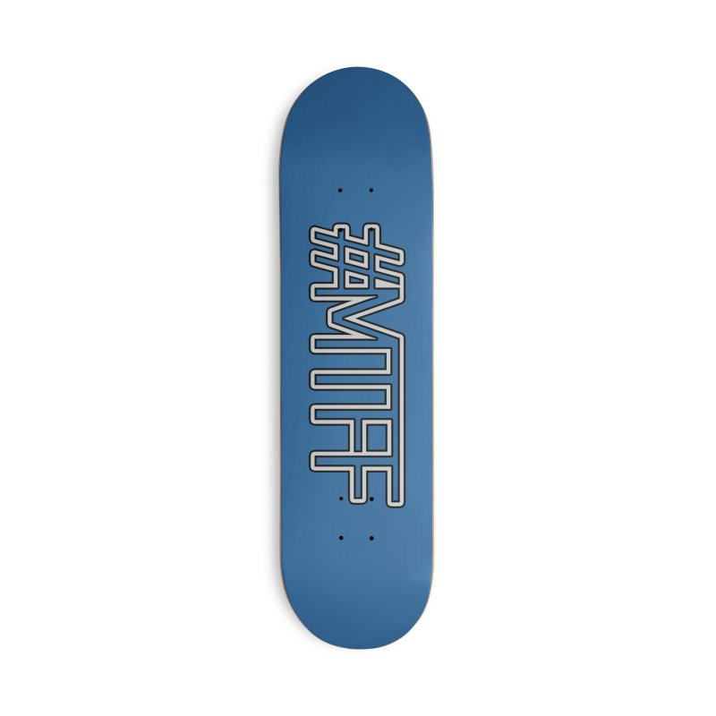 #MTFF Accessories Deck Only Skateboard by 21 Squirrels Brewery Shop