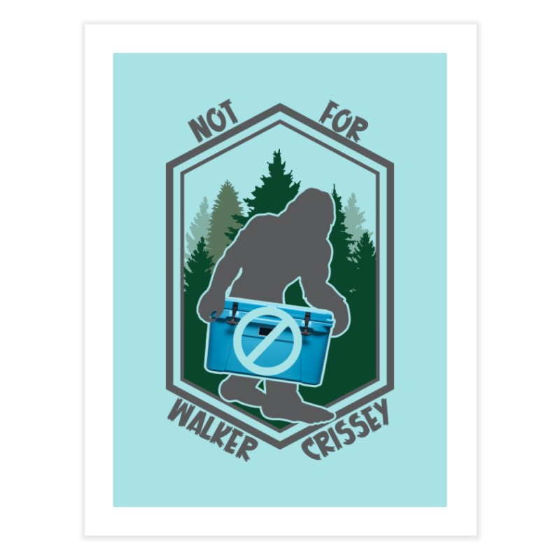 No Yeti For You Home Fine Art Print by 21 Squirrels Brewery Shop