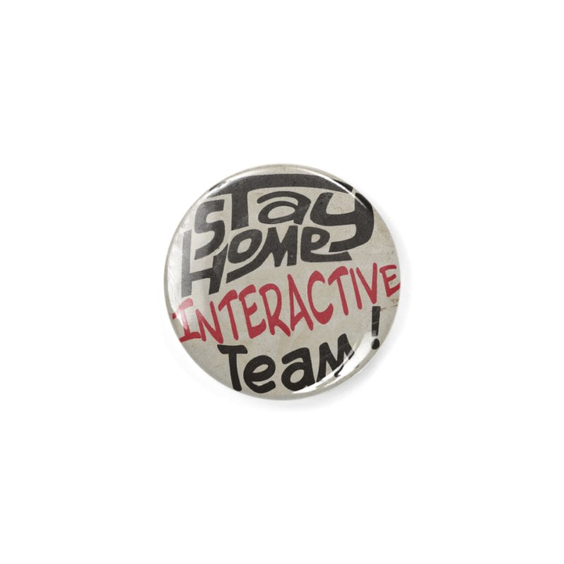 Stay Home Interactive Team Button Accessories Button by 21 Squirrels Brewery Shop