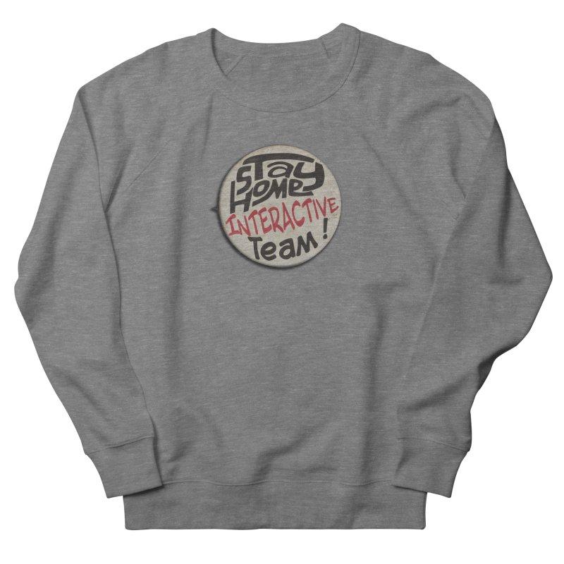 Stay Home Interactive Team Button Women's Sweatshirt by 21 Squirrels Brewery Shop