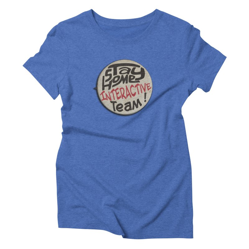 Stay Home Interactive Team Button Women's T-Shirt by 21 Squirrels Brewery Shop