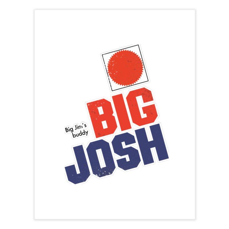 Big Josh Home Fine Art Print by 21 Squirrels Brewery Shop