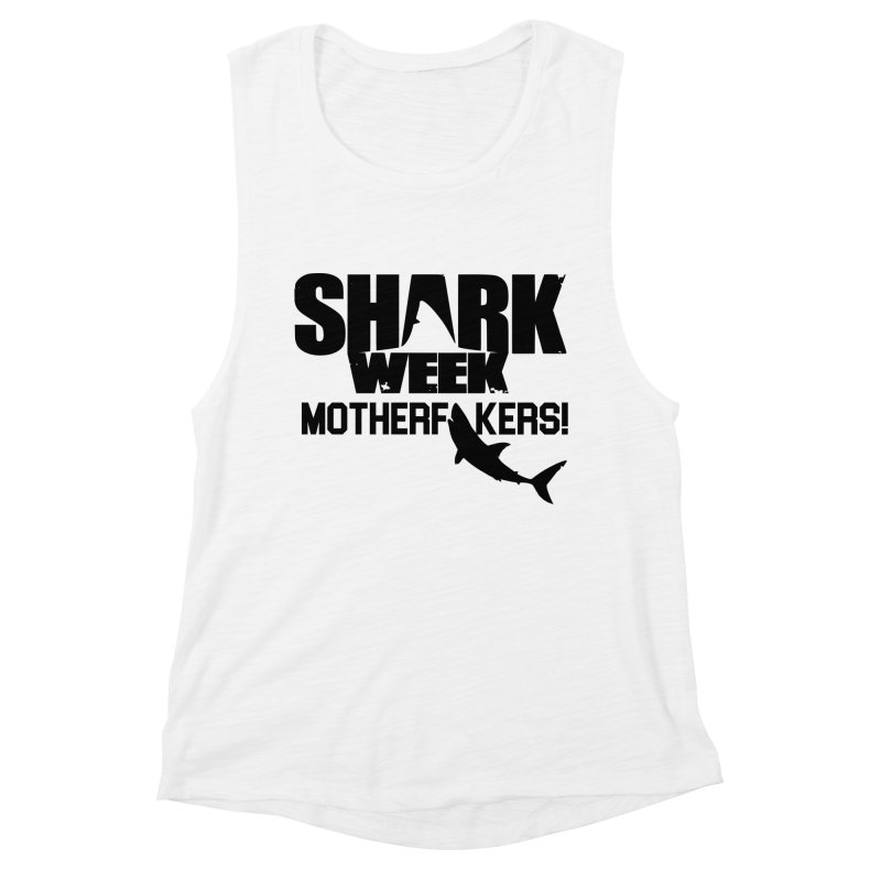 Big Gretch Shark Week Mother Fers Women's Tank by 21 Squirrels Brewery Shop