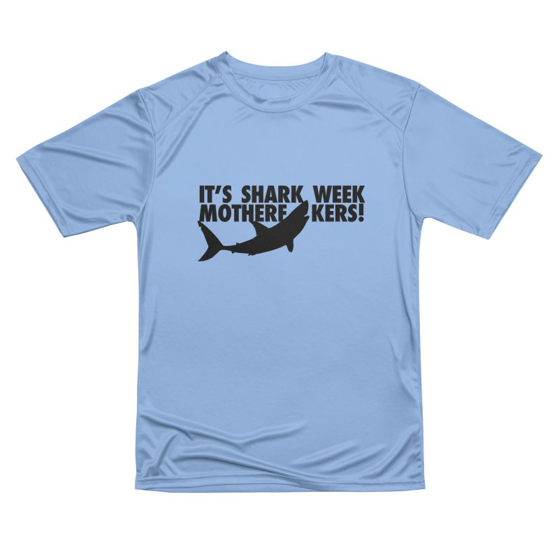 It's Shark Week Mother F--kers! Big Gretch (Light Colors) Women's T-Shirt by 21 Squirrels Brewery Shop