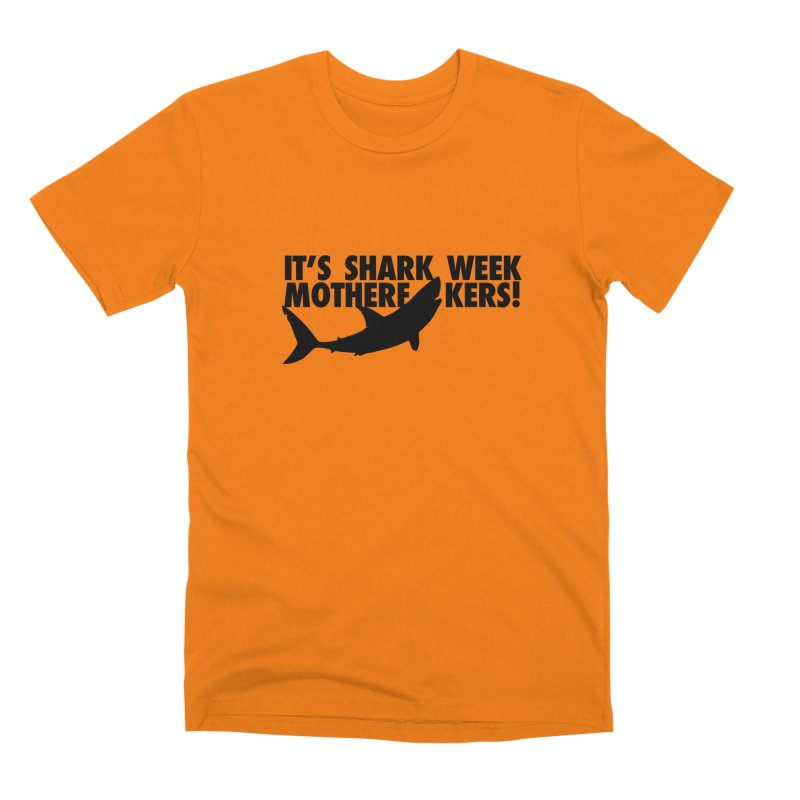 It's Shark Week Mother F--kers! Big Gretch (Light Colors) Men's T-Shirt by 21 Squirrels Brewery Shop