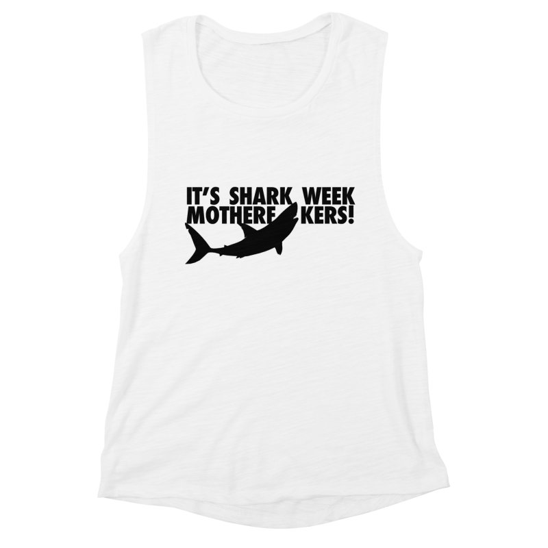 It's Shark Week Mother F--kers! Big Gretch (Light Colors) Women's Tank by 21 Squirrels Brewery Shop