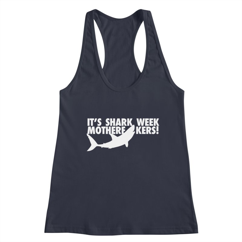It's Shark Week Mother F__kers! Big Gretch (Dark Colors) Women's Tank by 21 Squirrels Brewery Shop