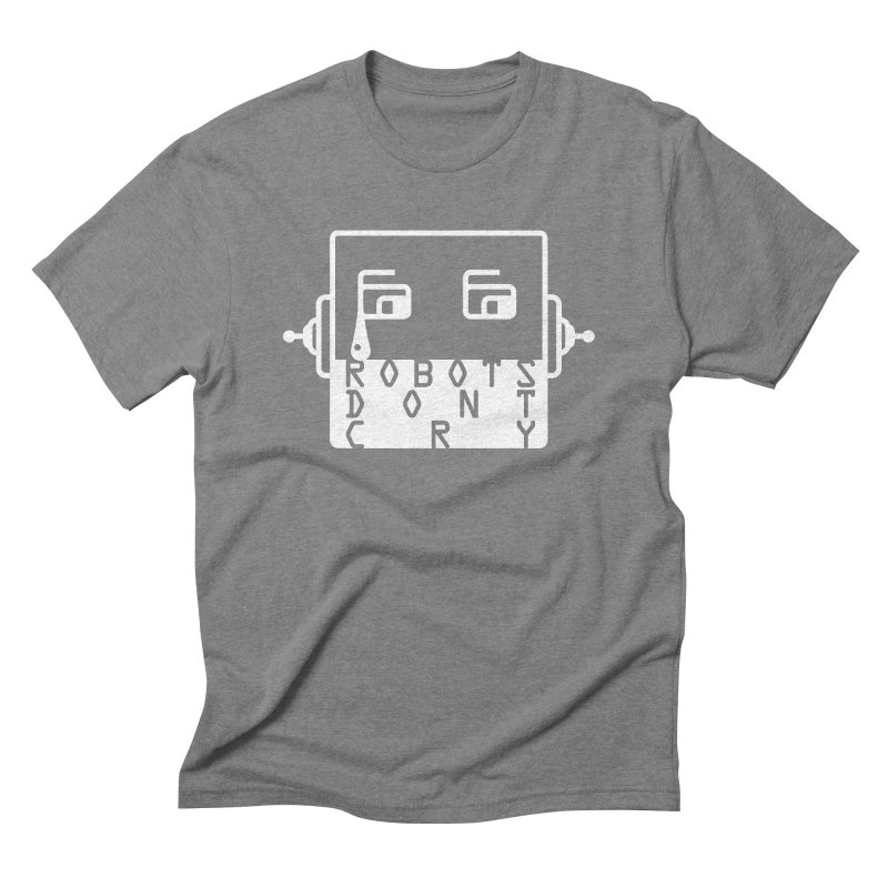 Robots Dont Cry Men's Triblend T-shirt by 21 Squirrels Brewery Shop