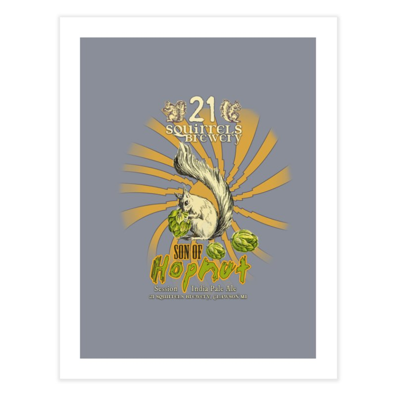 21 Squirrels Brewery Son of Hopnut Home Fine Art Print by 21 Squirrels Brewery Shop