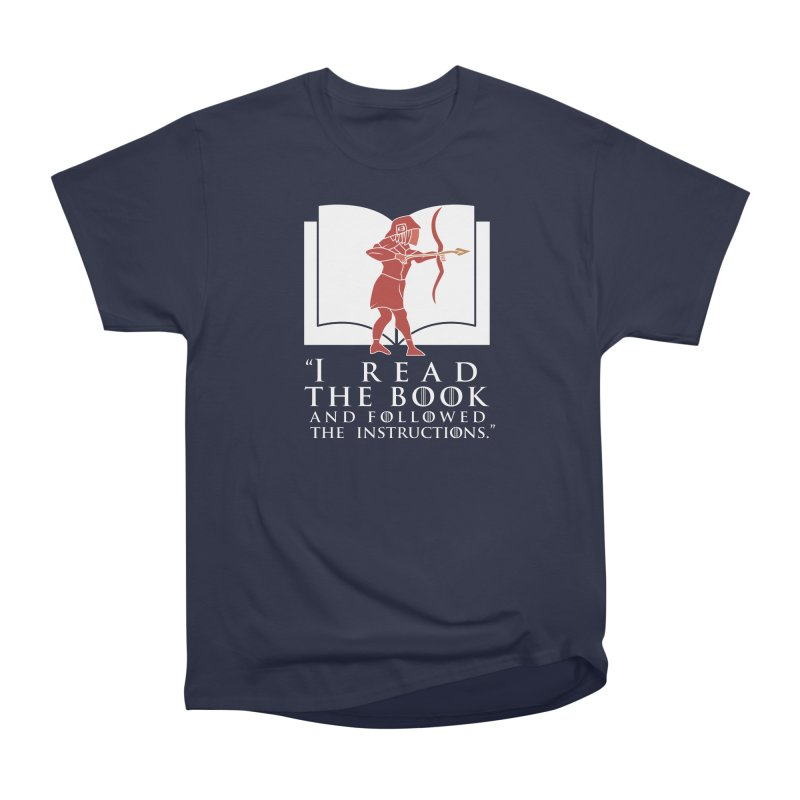 I read the book... white print Women's Classic Unisex T-Shirt by 21 Squirrels Brewery Shop