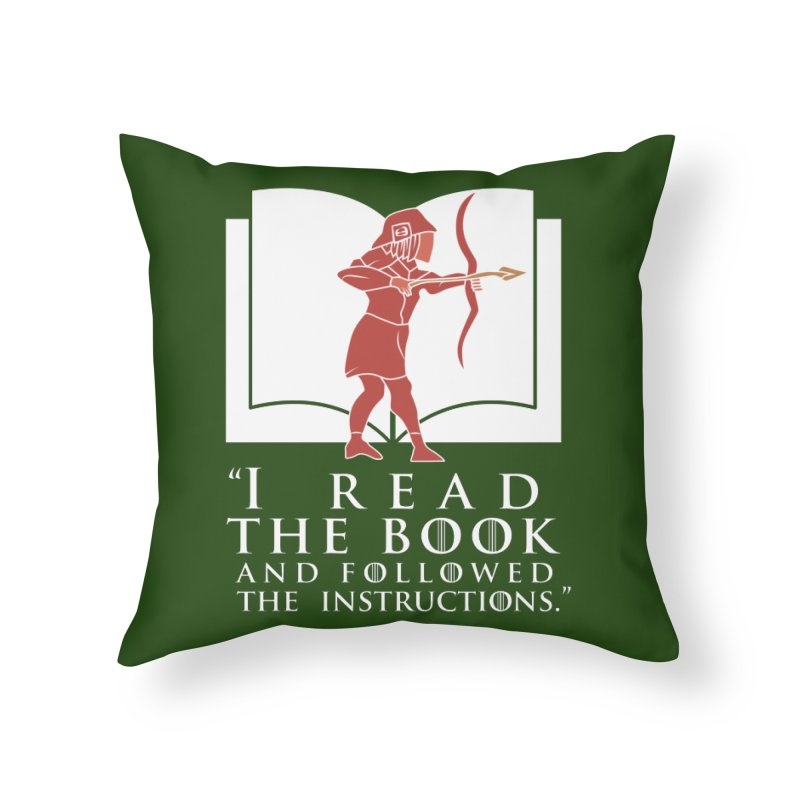 I read the book... white print Home Throw Pillow by 21 Squirrels Brewery Shop