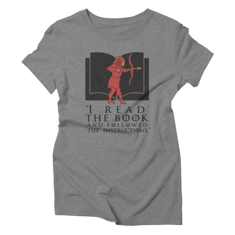I read the book... dark print Women's Triblend T-Shirt by 21 Squirrels Brewery Shop
