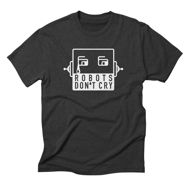 Robots Don't Cry Men's Triblend T-shirt by 21 Squirrels Brewery Shop