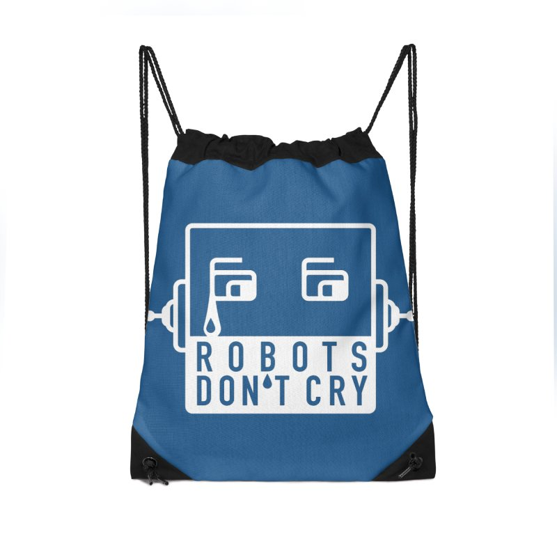 Robots Don't Cry Accessories Drawstring Bag Bag by 21 Squirrels Brewery Shop