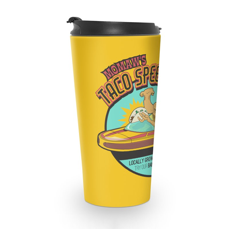 Momaw's Taco Speeder. Best Tacos on Tatooine Accessories Travel Mug by 21 Squirrels Brewery Shop