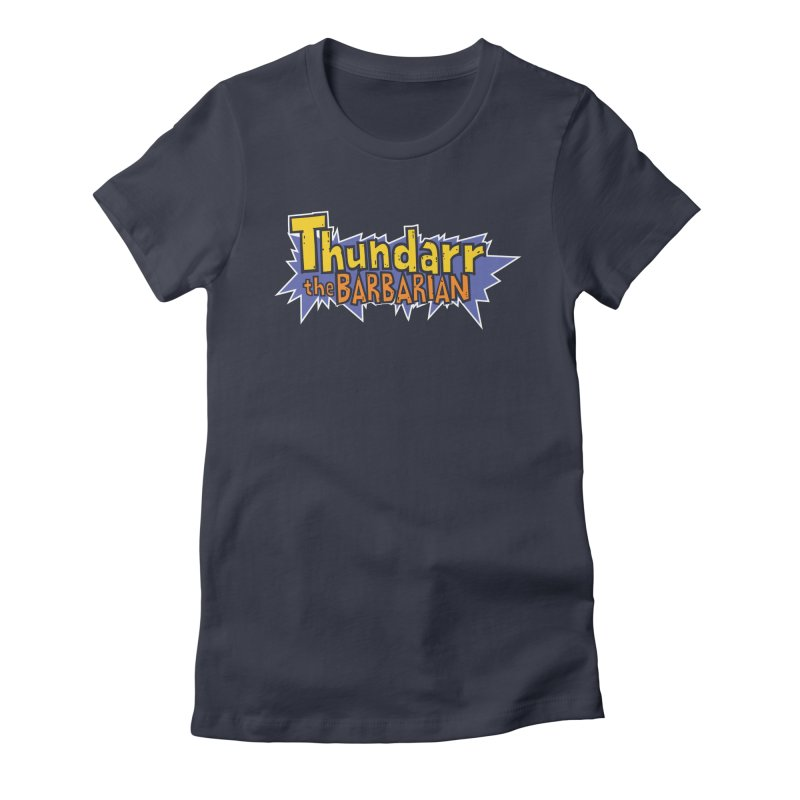 Thundarr The Barbarian - Cartoon Logo Women's Fitted T-Shirt by 21 Squirrels Brewery Shop