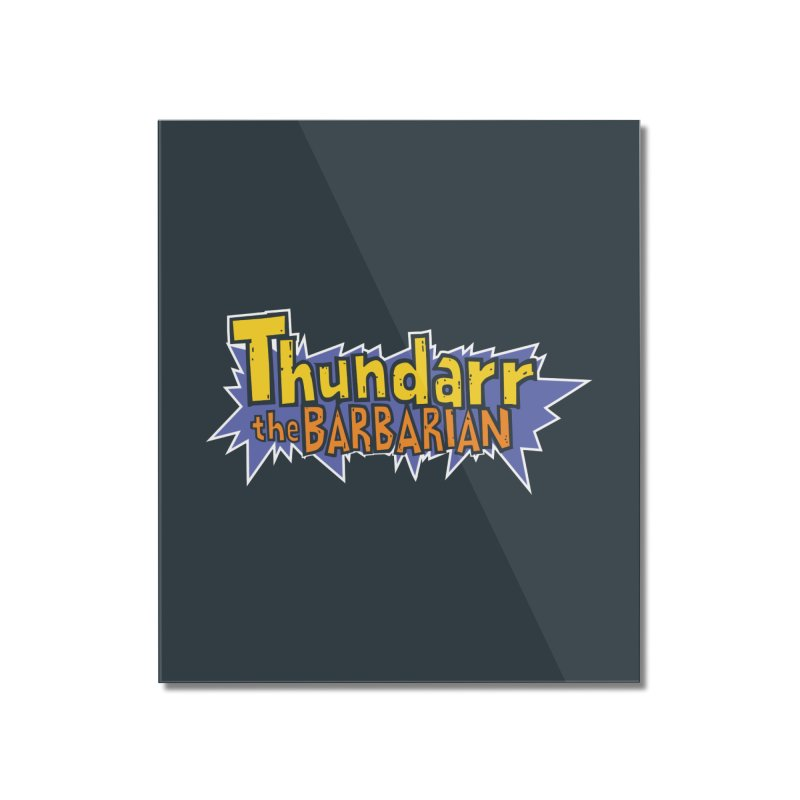 Thundarr The Barbarian - Cartoon Logo Home Mounted Acrylic Print by 21 Squirrels Brewery Shop