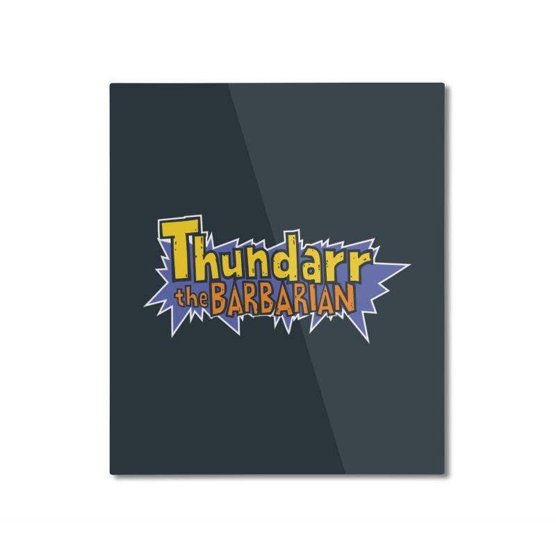 Thundarr The Barbarian - Cartoon Logo Home Mounted Aluminum Print by 21 Squirrels Brewery Shop
