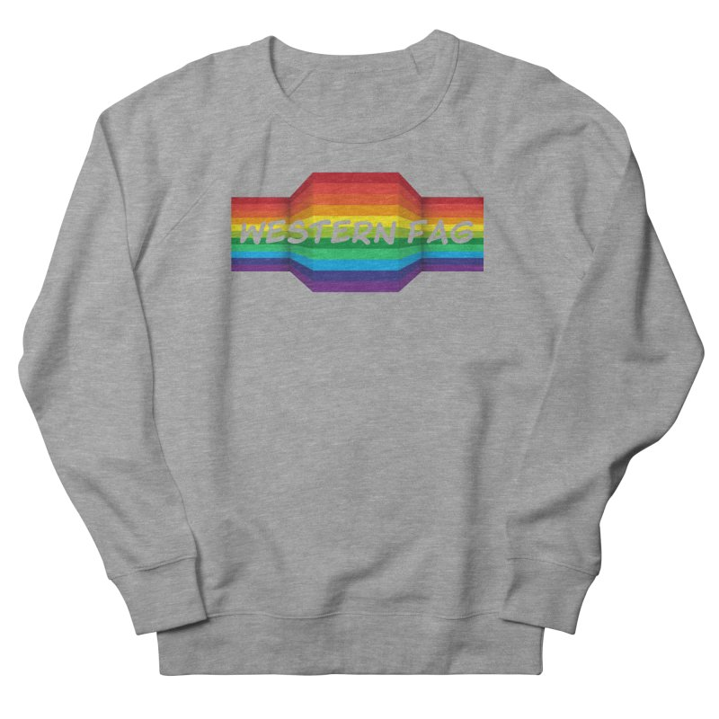 Western Fag Women's French Terry Sweatshirt by 21 Squirrels Brewery Shop
