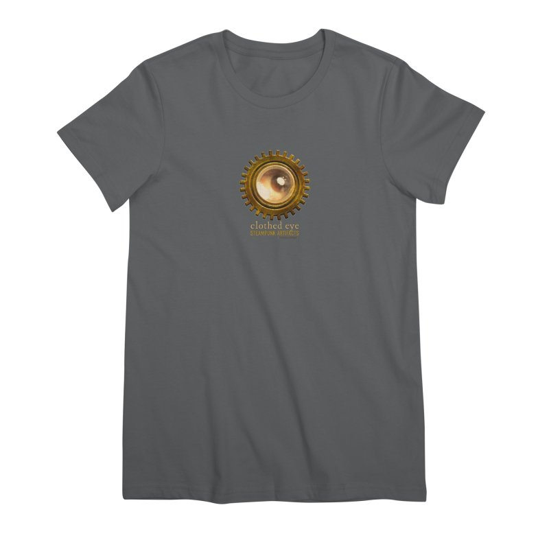 Clothed Eye Logo - Steampunk Artifacts Women's Premium T-Shirt by 21 Squirrels Brewery Shop