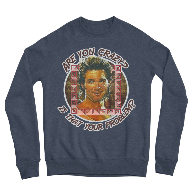 Are you crazy? Is that your problem? Women's Sponge Fleece Sweatshirt by 21 Squirrels Brewery Shop