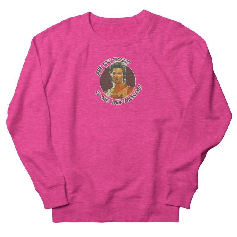 Are you crazy? Is that your problem? Men's French Terry Sweatshirt by 21 Squirrels Brewery Shop